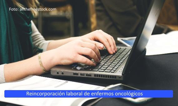 El Defensor pregunta por la <strong>reincorporación laboral</strong> de los <strong>pacientes oncológicos</strong>