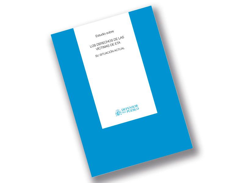 Portada del estudio sobre Los derechos de las víctimas de ETA, su situacion actual