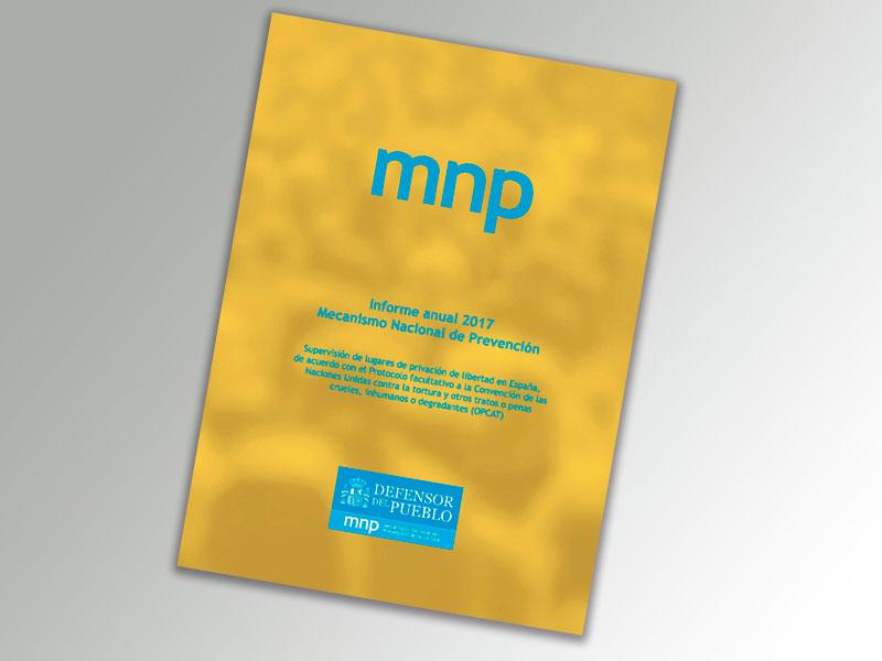 Mecanismo Nacional de Prevención de la Tortura. Informe anual 2017